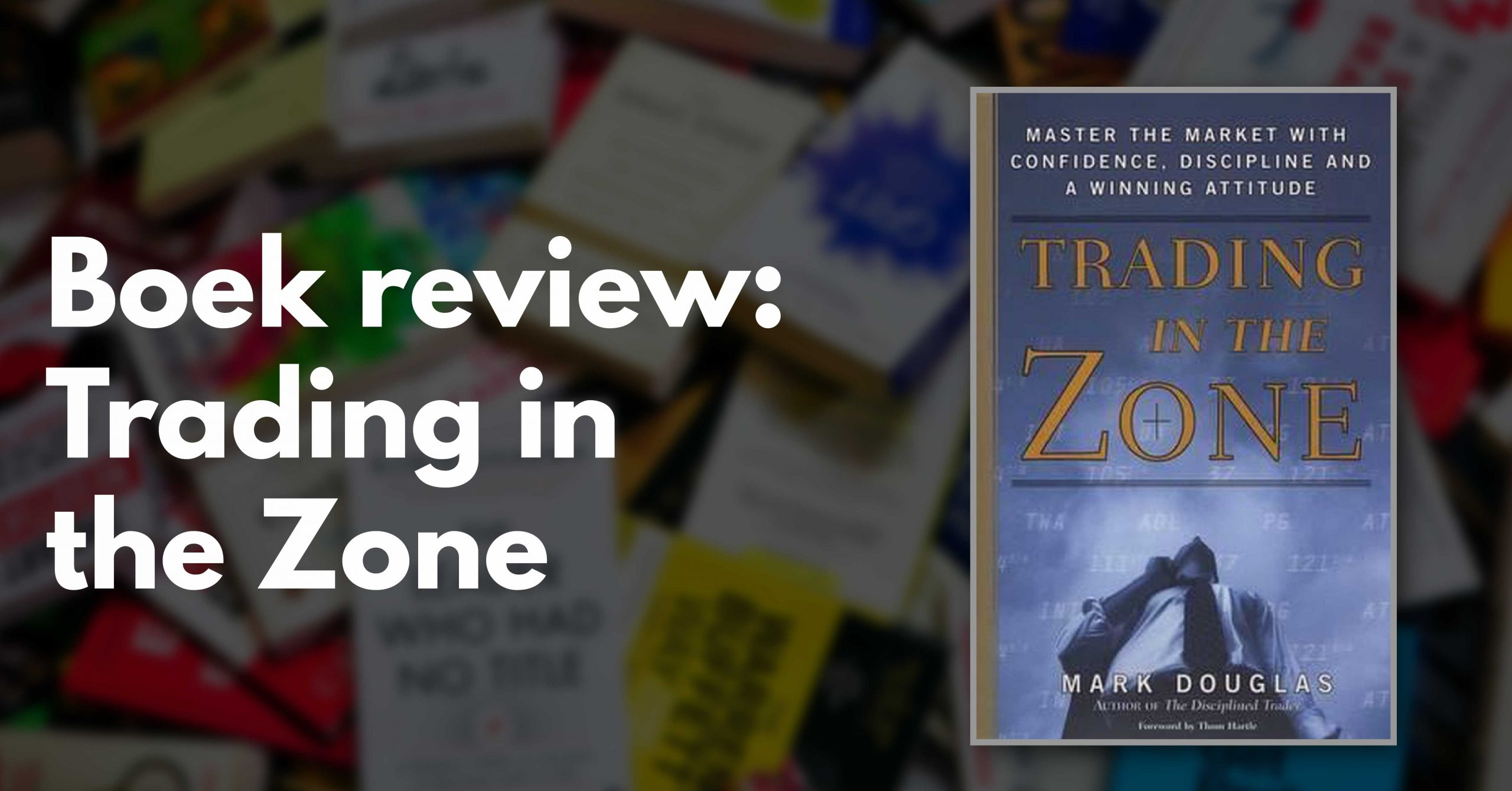 Trading in the Zone review